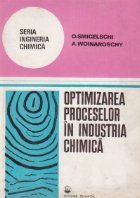 Optimizarea proceselor in industria chimica