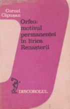 Orfeu: motivul permanentei in lirica Renasterii