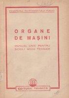 Organe de masini - Manual unic pentru scoli medii tehnice