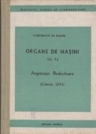 Organe de masini (Vol. I d) - Angrenaje. Reductoare (Colectie STAS)