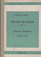 Organe de masini (Vol. I d) - Angrenaje. Reductoare (Colectie STAS)