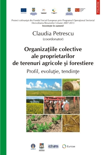 Organizațiile colective ale proprietarilor de terenuri agricole și forestiere. Profil, evoluție, tendințe