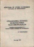 Organizarea dotarea dezvoltarea telecomunicatiilor (Selectiuni