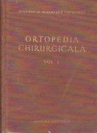 Ortopedia chirurgicala Volumul