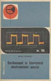 Osciloscopul in laboratorul electronistului amator