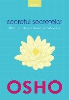 Osho Secretul secretelor