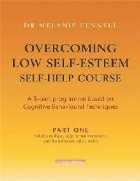 Overcoming Low Self Esteem Self
