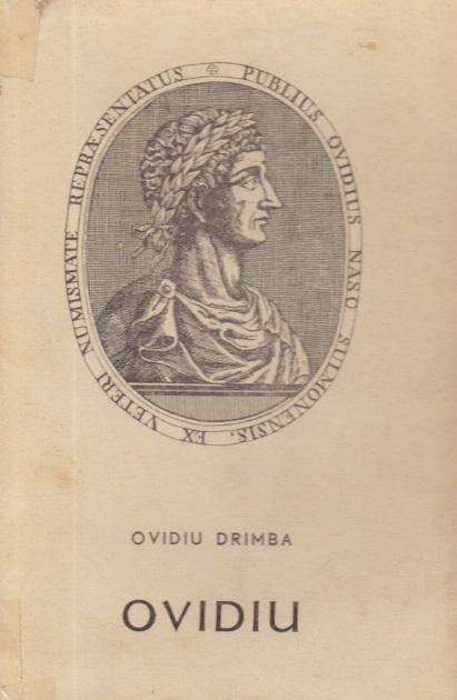 Ovidiu, poetul Romei si al Tomisului