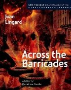 Oxford Playscripts: Across the Barricades