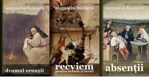 Pachet Augustin Buzura, 3 carti: Drumul cenusii; Recviem pentru nebuni si bestii; Absentii