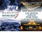 Pachet 2 carti Ben Macintyre Un spion printre prieteni/Spionii zilei Z