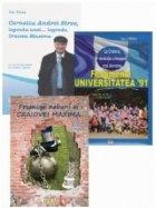 Pachet promotional Universitatea Craiova (3 carti): 1. Corneliu Andrei Stroe, legenda unei... legende, Craiova Maxima; 2. Fenomenul Universitatea 91; 3. Frumosii nebuni ai Craiovei Maxima