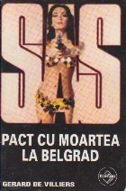 Pact cu moartea la Belgrad