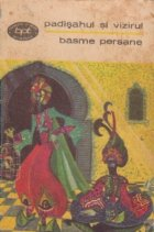 Padisahul si Vizirul - Basme persane