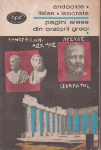 Pagini alese din oratorii greci, Volumul I