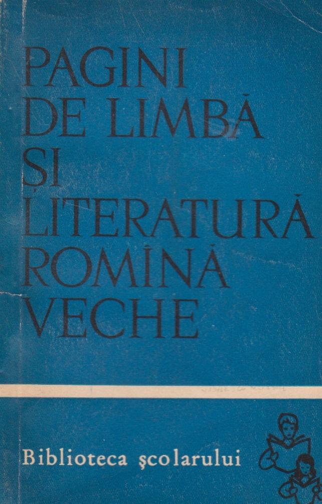 Pagini de limba si literatura romina veche