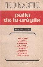 Palia de la Orastie 1582-1982 - Studii si cercetari de istorie a limbii si literaturii romane