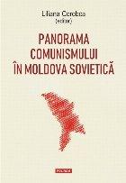 Panorama comunismului in Moldova sovietica