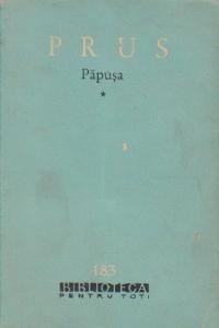 Papusa, Volumul I