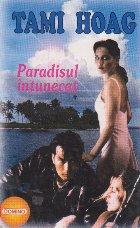 Paradisul intunecat, Volumul I