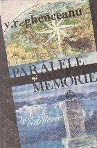 Paralele si memorie - note de calatorie -