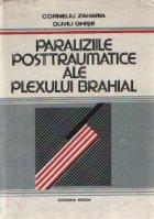 Paraliziile posttraumatice ale plexului brahial