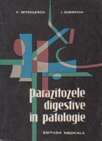 Parazitozele digestive in patologie