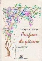 Parfum de Glicine