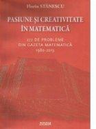 Pasiune creativitate matematica 272 probleme