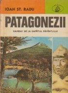 Patagonezii - Oamenii de la capatul Pamintului