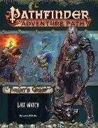 Pathfinder Adventure Path: Last Watch (Tyrant's Grasp 3 of 6