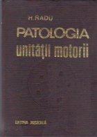Patologia unitatii motorii