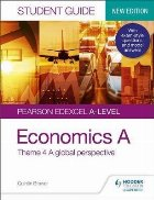 Pearson Edexcel A-level Economics A Student Guide: Theme 4 A