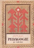 Pedagogie si Folclor - Gindirea pedagogica a poporului, reflectata cu deosebire in proverbe si zicatori