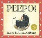 Peepo (Board Book)