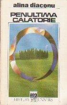 Penultima Calatorie - Roman