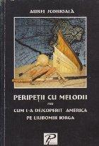 Peripetii cu melodii sau Cum l-a descoperit America pe Liubomir Iorga