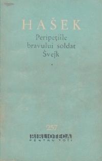 Peripetiile bravului soldat Svejk in razboiul mondial, Volumul I