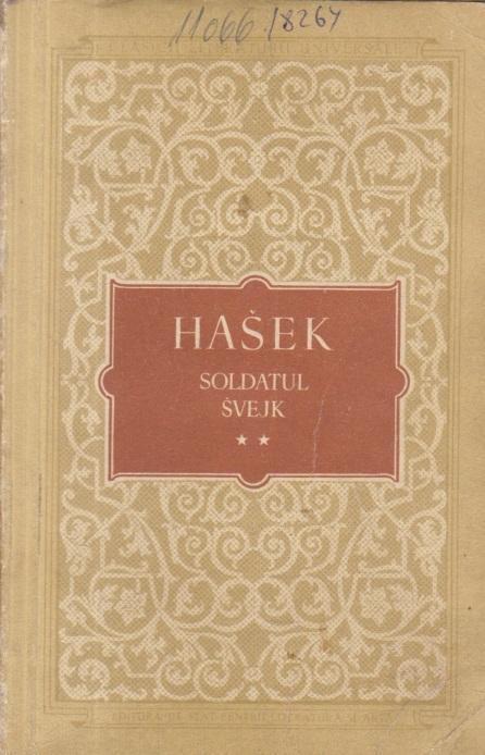 Peripetiile bravului soldat Svejk in razboiul mondial, Volumele III si IV (Editie 1956)
