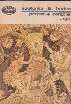 Peripetiile corabiei Argo. Argonauticele