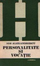Personalitate si vocatie - Dinamica integrarii profesionale