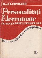 Personalitati accentuate in viata si in literatura