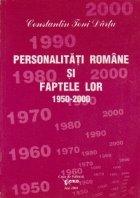 Personalitati romane si faptele lor 1950-2000, Volumul al IX-lea