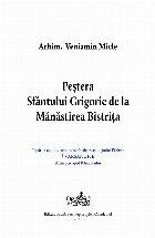 Peştera Sfântului Grigorie Mănăstirea Bistriţa
