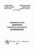 Pharmaceutical substances : syntheis and quality determination