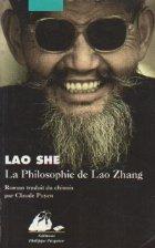 La Philosophie de Lao Zhang