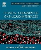 Physical Chemistry Gas Liquid Interfaces