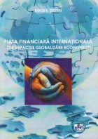 Piata financiara internationala sub impactul