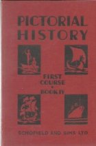 Pictorial History, First Course. Book IV - Our Island Story