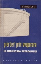 Pierderi prin evaporare in industria petrolului